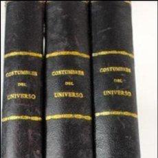 Libros antiguos: L-4659. COSTUMBRES DEL UNIVERSO. 3 TOMOS. MONTANER Y SIMON, EDITORES. 1922. Lote 111162755