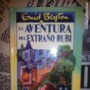 Libros antiguos: LA AVENTURA DEL EXTRAÑO RUBI - ENID BLYTON - GOLY. Lote 165205117