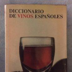 Libros antiguos: DICCIONARIO DE VINOS ESPAÑOLES. Lote 111175883