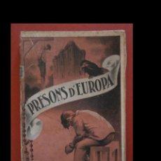 Libros antiguos: PRESONS D'EUROPA. LES PRESONS DE BARCELONA. F. GIRBAL JAUME. Lote 111178499