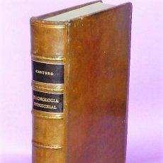 Libros antiguos: TECNOLOGIA INDUSTRIAL (1911). Lote 111199003