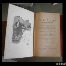 Libros antiguos: EL PRACTICÓN. TRATADO COMPLETO DE COCINA. ANGEL MURO. Lote 111222707