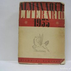Libros antiguos: ALMANAQUE LITERARIO 1935. EDICIÓN ORIGINAL.. Lote 111231151