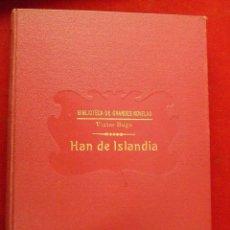 Libros antiguos: BIBLIOTECA DE GRANDES NOVELAS. HAN DE ISLANDIA. VICTOR HUGO. SOPENA 1930. Lote 111231555