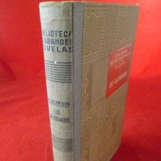 Libros antiguos: BIBLIOTECA DE GRANDES NOVELAS. LOS SALTIMBANQUIS. HENRI GERMAIN. SOPENA . Lote 111232663