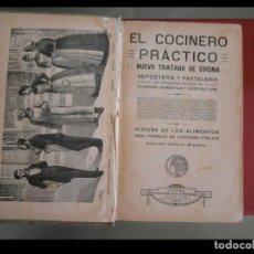 Libros antiguos: EL COCINERO PRÁCTICO. NUEVO TRATADO DE COCINA. REPOSTERIA Y PASTELERIA. HIGIENE DE LOS ALIMENTOS. Lote 111240443