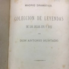 Libros antiguos: MADRID DRAMÁTICO. Lote 111254342