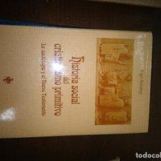 Libros antiguos: HISTORIA SOCIAL DEL CRISTIANISMO PRIMITIVO. Lote 111271095