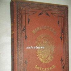 Libros antiguos: BIBLIOTECA MILITAR. GUERRA FRANCO PRUSIANA.TOMO VIII. 1877.. Lote 111302647