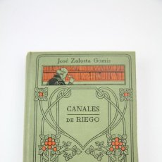 Libros antiguos: LIBRO DE TAPA DURA - MANUALES GALLACH Nº 39 CANALES DE RIEGO - EDIT, MANUEL SOLER - AÑOS 20. Lote 111326339