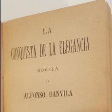 Libros antiguos: BLANCO Y NEGRO / CARLOS FRONTAURA + LA CONQUISTA DE LA ELEGANCIA / A. DANVILA. 2 OBRAS EN 1 VOL.. Lote 111362291