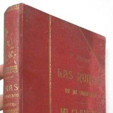 Old books - LAS RUINAS DE MI CONVENTO / MI CLAUSTRO - FERNANDO PATXOT (LUIS TASSO, 1899) - 111404307