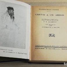 Libros antiguos: PRIMERA EDICIÓN DE CARTAS A UN AMIGO DE RABINDRANATH TAGORE. EDITORIAL JUVENTUD. 1931. Lote 111447727