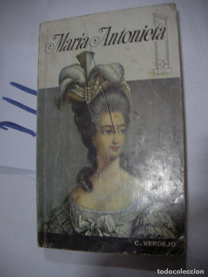MARIA ANTONIETA (Libros Antiguos, Raros y Curiosos - Historia - Otros)