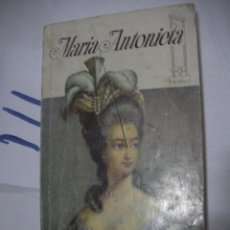 Libros antiguos: MARIA ANTONIETA. Lote 111450991