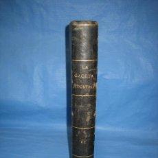 Libros antiguos: LA GACETA INDUSTRIAL. ECONÓMICA Y CIENTÍFICA 1878 EXPOSICIÓN UNIVERSAL DE FRANCIA. Lote 111460163