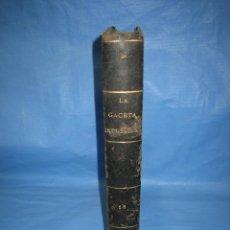 Libros antiguos: LA GACETA INDUSTRIAL. ECONÓMICA Y CIENTÍFICA 1880. Lote 111460255