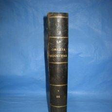 Libros antiguos: LA GACETA INDUSTRIAL. ECONÓMICA Y CIENTÍFICA 1890. REVISTA DE ELECTRICIDAD. Lote 111460379