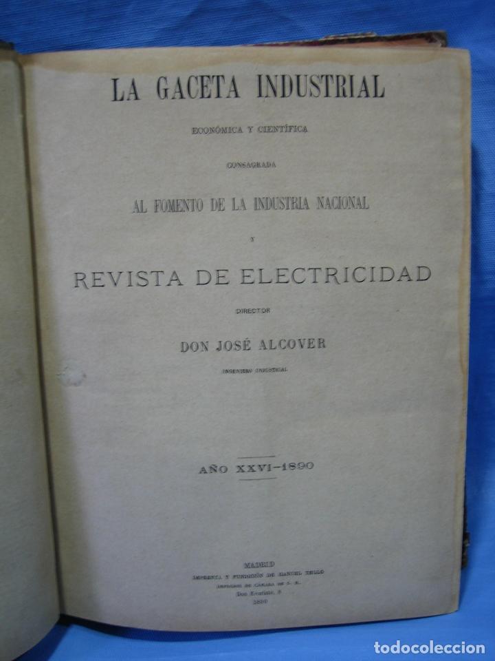 Libros antiguos: La gaceta industrial. Económica y científica 1890. Revista de electricidad - Foto 17 - 111460379