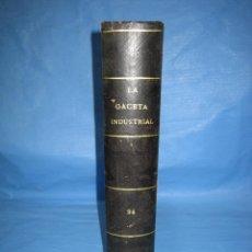 Libros antiguos: LA GACETA INDUSTRIAL. ECONÓMICA Y CIENTÍFICA 1890. REVISTA DE ELECTRICIDAD. Lote 111460455