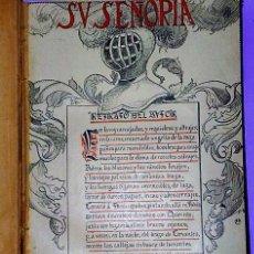 Libros antiguos: SU SEÑORÍA. LIBRO PARLAMENTARIO. Lote 111464003