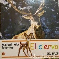 Libros antiguos: MIS AMIMALES FAVORITOS - EL CIERVO - EL PAIS -. Lote 111472055