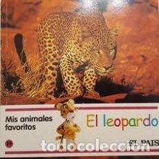 Libros antiguos: MIS AMIMALES FAVORITOS - EL LEOPARDO - EL PAIS -. Lote 111472179