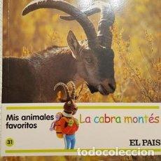 Libros antiguos: MIS AMIMALES FAVORITOS - LA CABRA MONTES - EL PAIS -. Lote 111472271