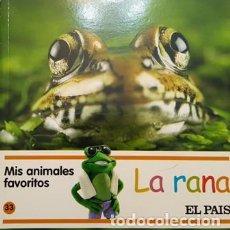 Libros antiguos: MIS AMIMALES FAVORITOS - LA RANA - EL PAIS -. Lote 111472367
