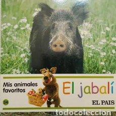 Libros antiguos: MIS AMIMALES FAVORITOS - EL JABALI - EL PAIS -. Lote 111472427