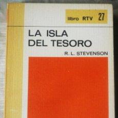 Libros antiguos: LA ISLA DEL TESORO. DE R. L. STEVENSON. Lote 111504663