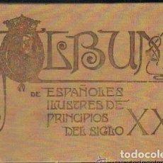 Libros antiguos: ALBUM DE BLANCO Y NEGRO. ESPAÑOLES ILUSTRES DE PRINCIPIOS DEL SIGLO XX. (1903). . Lote 111514411