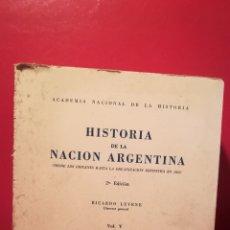 Libros antiguos: HISTORIA DE LA NACIÓN ARGENTINA.. Lote 110138051