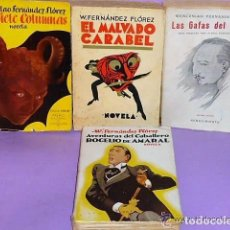 Libros antiguos: CUATRO NOVELAS DE WENCESLAO FERNÁNDEZ FLÓREZ.. Lote 111548595