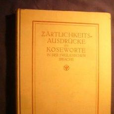 Libros antiguos: LUDWIG SALVATOR:- ZÄRTLICHKEITS AUSDRÜCKE UND KOSEWORTE IN DER FRIULANISCHEN SPRACHE - (PRAGA, 1915). Lote 111572971