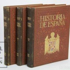 Libros antiguos: 3 LIBROS / TOMOS ILUSTRADOS - HISTORIA DE ESPAÑA. M. RODRÍGUEZ CODOLÁ - COMPLETA - M. SEGUÍ, C. 1910. Lote 111583055