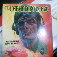 Livres anciens: COMIC EL CABALLERO NEGRO, MOTOFUMI KOBAYASHI, GLENAT.. Lote 111611243