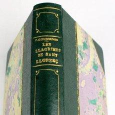 Libros antiguos: L-4676. LES LLÀGRIMES DE SANT LLORENÇ. NOVEL-LA. PERE COROMINES. ENQUADERNACIÓ DE LUXE. 1929. Lote 111617475