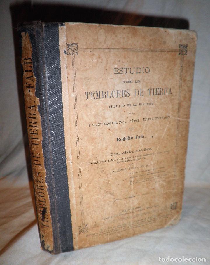 ESTUDIO SOBRE LOS TEMBLORES DE LA TIERRA - R.FALB - VALPARAISO AÑO 1877 - ILUSTRADO·MUY RARO. (Libros Antiguos, Raros y Curiosos - Historia - Otros)