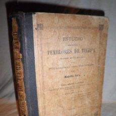 Libros antiguos: ESTUDIO SOBRE LOS TEMBLORES DE LA TIERRA - R.FALB - VALPARAISO AÑO 1877 - ILUSTRADO·MUY RARO.. Lote 111629379