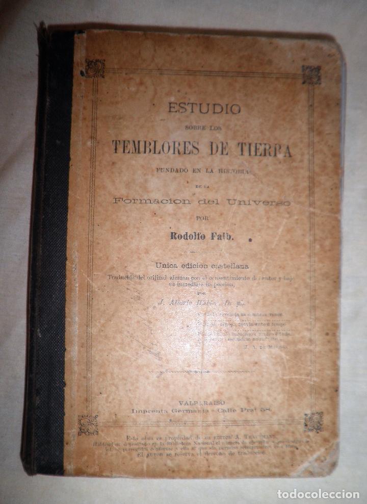 Libros antiguos: ESTUDIO SOBRE LOS TEMBLORES DE LA TIERRA - R.FALB - VALPARAISO AÑO 1877 - ILUSTRADO·MUY RARO. - Foto 2 - 111629379