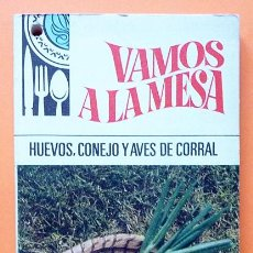 Libros antiguos: HUEVOS, CONEJO Y AVES DE CORRAL - BRUGUERA - COLECCIÓN VAMOS A LA MESA - 1968. Lote 111646595