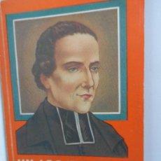 Libros antiguos: UN APÓSTOL DE LA JUVENTUD (1939). MARCELINO CHAMPAGNAT FUNDADOR HERMANOS MARISTAS. Lote 111758975