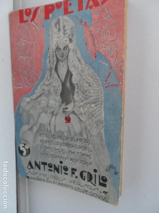 LOS POETAS ANTONIO F. GRILLO. SUS MEJORES VERSOS. 1929 (Libros Antiguos, Raros y Curiosos - Bellas artes, ocio y coleccionismo - Otros)