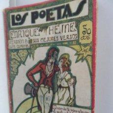 Libros antiguos: LOS POETAS HEINE SUS MEJORES VERSOS 1929 . Lote 111760475