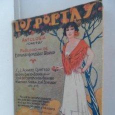 Libros antiguos: LOS POETAS.ANTOLOGIA. DECIMA , AÑO 1929 Nº 55. Lote 111760795