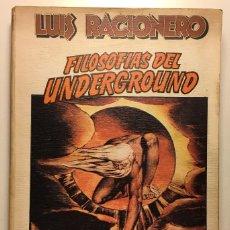 Livros antigos: FILOSOFIAS DEL UNDERGROUND RACIONERO LUIS ANAGRAMA 1977. Lote 111761275