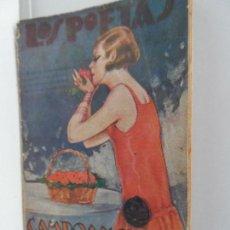 Libros antiguos: LOS POETAS CAMPOAMOR DOLORAS Nº 1 DE 1928 . Lote 111761359