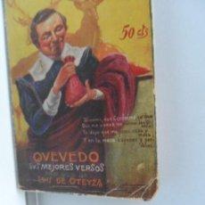 Libros antiguos: LOS POETAS QUEVEDO SUS MEJORES VERSOS Nº 50 AÑO 1929. Lote 111762043