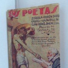Libros antiguos: LOS POETAS ANTOLOGIA PRIMERA 80 PAGINAS AÑO 1929. Lote 111762495